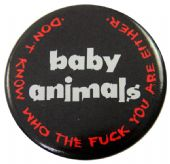 Baby Animals - 'Don't Know Who' Large Button Badge